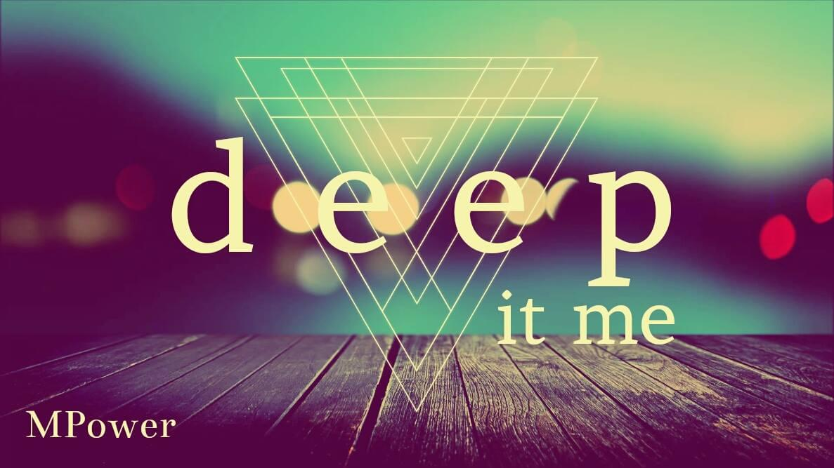 MPower - Deep In Me
