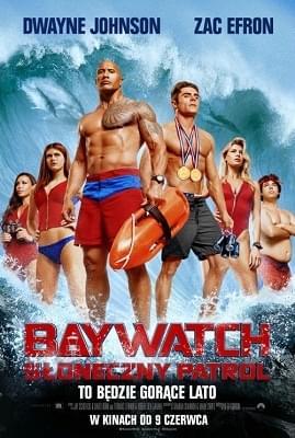 Baywatch. Słoneczny patrol / Baywatch (2017) Theatrical.Cut.PL.480p.BDRip.XviD.AC3-LPT / Lektor PL